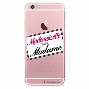 Coque Iphone 6 : coque transparente mademoiselle pas madame pour apple iphone 6 ~ Teatrodelosmanantiales.com Idées de Décoration