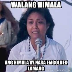 Nora Aunor Memes - nora aunor walang himala walang himala ang himala ay nasa emgoldex lamang