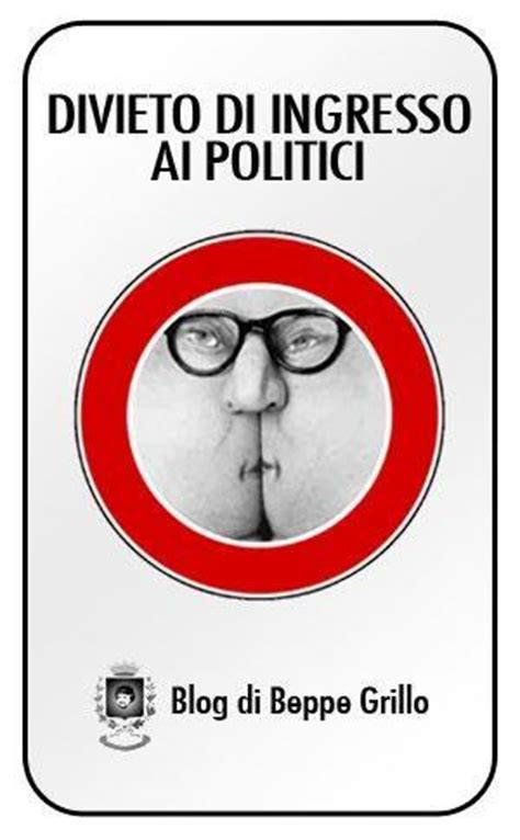 Divieto Di Ingresso - vietato l ingresso ai politici paperblog