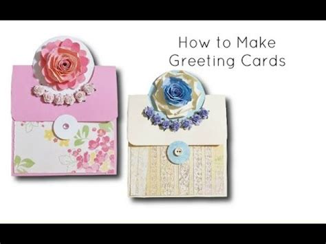 how to make greeting cards diy crafts how to make greeting cards at home youtube