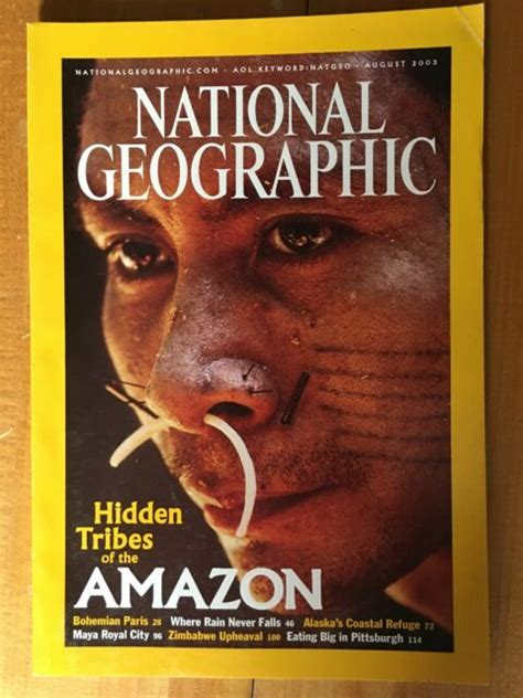 National Geographic ~ August 2003 Amazon Tribes Paris ...