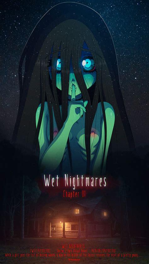 Wet Nightmares Chapter 1 1114 By Erkerut