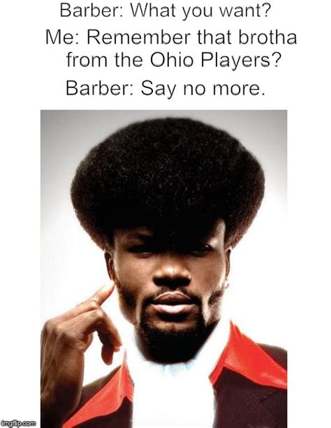 Barber Memes - meanwhile at the barbershop imgflip