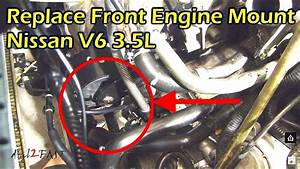 Nissan 3 5 V6 Front Engine Mount Replacement