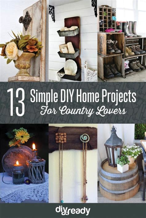 country diy crafts 13 simple diy home projects for country lovers