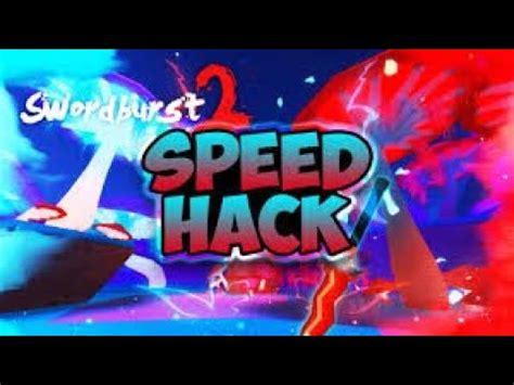 swordburst  speed hack   codes youtube