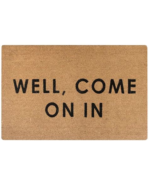 come in get out doormat well come on in doormat mcgee co