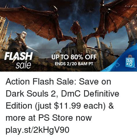 Dark Souls 2 Meme - up to 80 off sale ends 220 8am pt oa xo action flash sale save on dark souls 2 dmc definitive