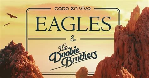 The Eagles, Doobie Brothers Announce Memorial Day ...