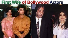 Unknown First Wife Of Bollywood Actors - YouTube
