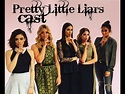 Pretty Little Liars cast then and now - YouTube