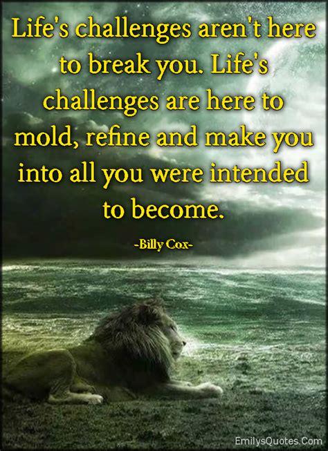 life challenges quotes ryancowan quotes