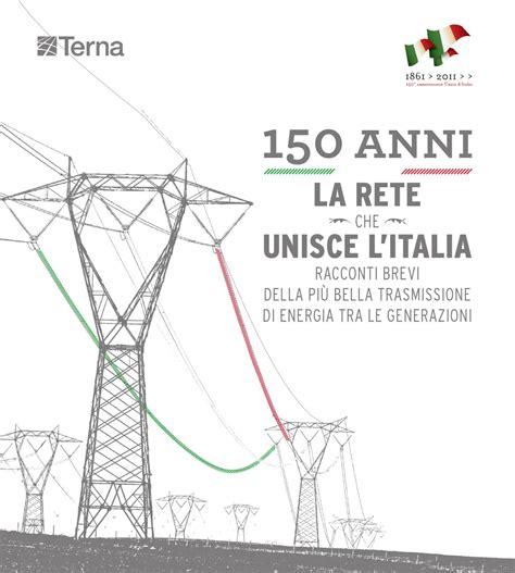 Tralicci Alta Tensione Distanza Di Sicurezza - 150 anni la rete unisce l italia by terna issuu