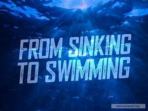 Sermon By Title  From Sinking To Swimming