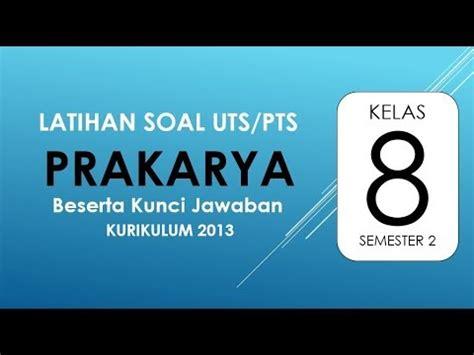 Di berbagai daerah, voc melakukan tindakan dengan melaksanakan politik…. Latihan Soal UTS PTS Prakarya Kelas 8 Semester 2 Kurikulum ...