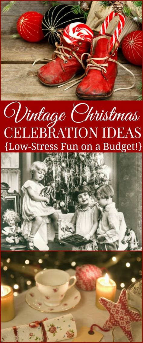 frugal vintage christmas celebration ideas  traditions