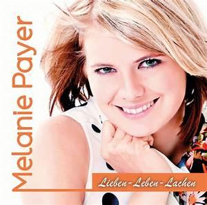 Lieben Leben Lachen : melanie payer homerunmusic ~ Orissabook.com Haus und Dekorationen