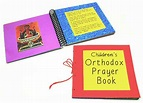 Children's Orthodox prayer book project for ages 5 - 8 ...
