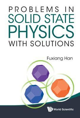 problems  solid state physics  solutions  fuxiang han