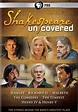 Shakespeare Uncovered - Season 1 (2013) Television - hoopla