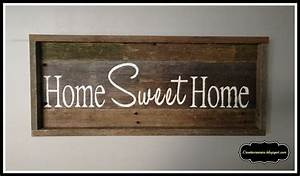 Creative raisins barnwood home sweet home and a little for Barnwood sign ideas