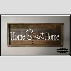 Creative Raisins Barnwood Home Sweet Home And A Little
