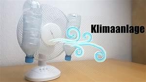Klimaanlage Selber Machen : wie man eine klimaanlage mit plastikflaschen zuhause selber macht einfacher life hack youtube ~ Buech-reservation.com Haus und Dekorationen
