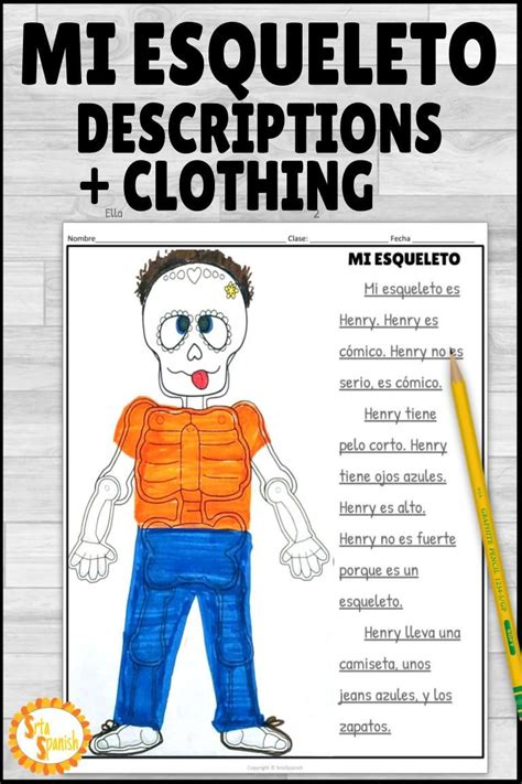 physical descriptions  clothes skeleton spanish writing