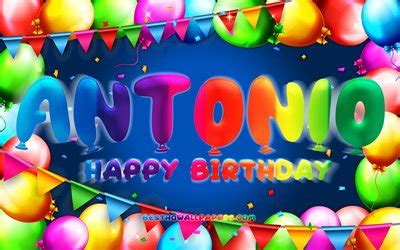 wallpapers happy birthday antonio  colorful