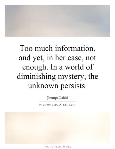 Too Much Information Quotes Quotesgram