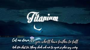 TITANIUM David Guetta Ft Sia Lyrics Vietsub YouTube