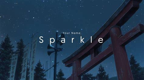 Sparkle | Your Name AMV - YouTube