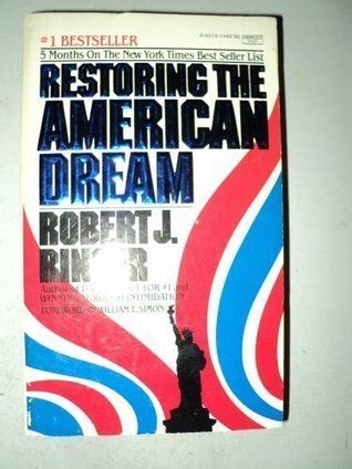 restoring  american dream  robert  ringer reviews discussion bookclubs lists