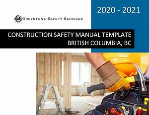 Construction Safety Manual Template I Bc Greystone Safety