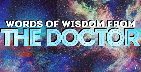doctor  quotes words  wisdom   doctor
