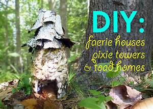 DIY: Make garden faerie houses, pixie towers, and toad