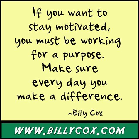 stay motivated motivational quotes quotesgram