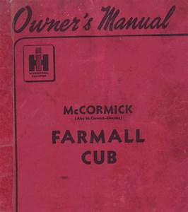 Farmall Cub Tractor Owner U2019s Manual Download Pdf