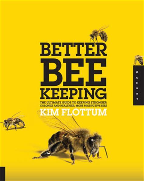 beekeeping  ultimate guide  keeping stronger colonies  healthier