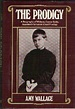 The Prodigy: A Biography of William James Sidis, America's ...