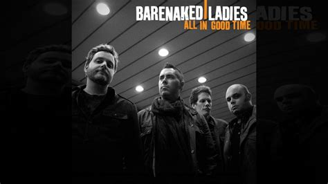 Barenaked Ladies  Another Heartbreak (acoustic) Youtube