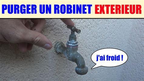 purger un robinet ext 233 rieur proteger du froid le gel vidanger la tuyauterie