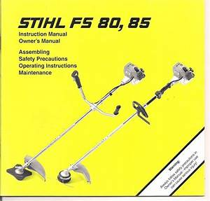 Stihl Fs80 Fs85 Instruction Owners Assembly Maintenance