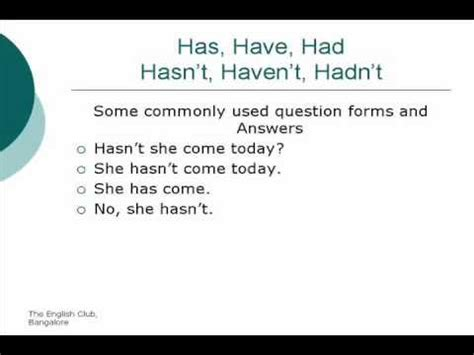 Has, Have, Had, Hasn't, Haven't, Hadn't [unit 43] Youtube
