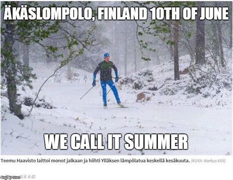 Finnish Memes - finnish summer imgflip