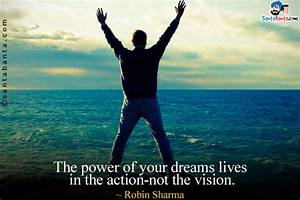 Dreams Quotes Power Of Vision Quotes