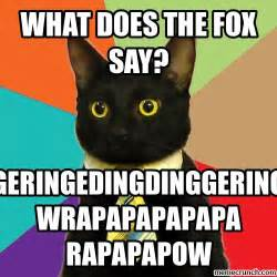 What Does The Fox Say Meme - what does the fox say