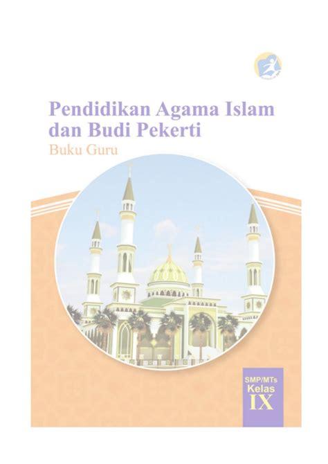 Berilah tanda silang (x) pada huruf a, b, c, atau d di depan jawaban yang benar! Kunci Jawaban Buku Agama Islam Kelas 9 Kurikulum 2013 ...