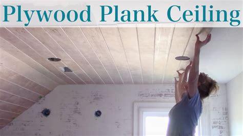 diy plywood plank ceiling youtube plank ceiling diy