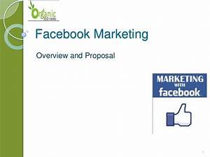 Facebook Marketing Overview & Proposal